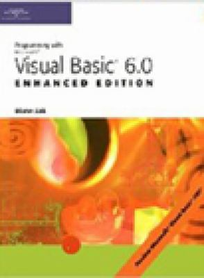 Programming With Microsoft Visual Basic 6.0 Enhanced Edition
