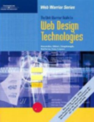 Web Warrior Guide to Web Design Technologies