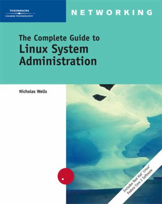 Complete Guide To Linux System Administration