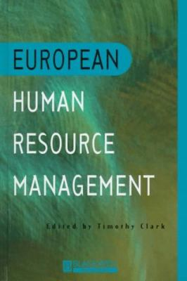 European Human Resource Management An Introduction to Comparative Theory and Practice
