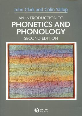intro to phonetics and phonology Available in: paperback this fully revised third edition integrates updated references, new findings, and modern theories, to present readers with the.
