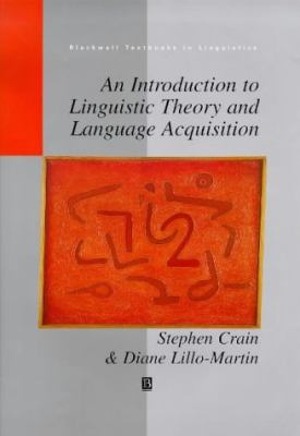 Introduction to Linguistic Theory and Language Acquisition