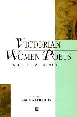 Victorian Women Poets:critical Reader