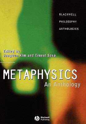 Metaphysics An Anthology