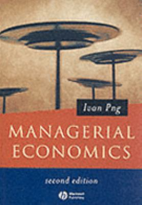 Managerial Economics - Ivan Png - Paperback