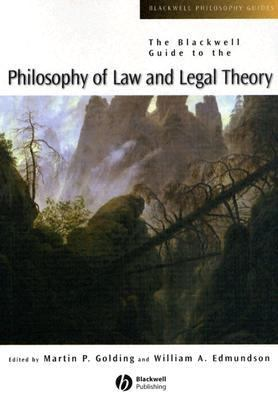 Blackwell Guide To The Philosophy Of Law And Legal Theory