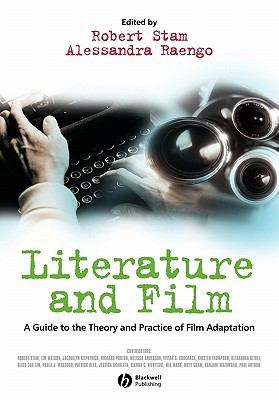 literature and adaptation This concise and readable new text for courses in film adaptation or film and literature introduces students to the art of adapting works of literature for film.