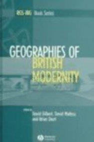 Geographies of British Modernity: Space and Society in the Twentieth Century (RGS-IBG Book Series)