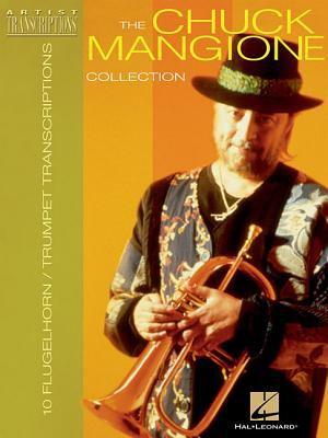 Chuck Mangione Collection 12 Trumpet and Flugelhorn Transcriptions