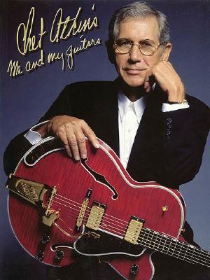 Chet Atkins Me and My Guitars