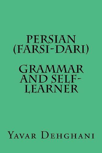 Persian (Farsi-Dari) Grammar and Self-Learner