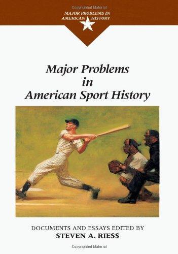 Major Problems in American Sport History (Major Problems in American History Series)