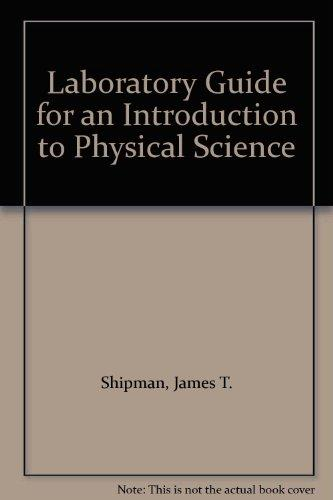 Laboratory Guide for an Introduction to Physical Science