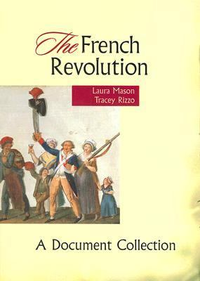 French Revolution A Document Collection