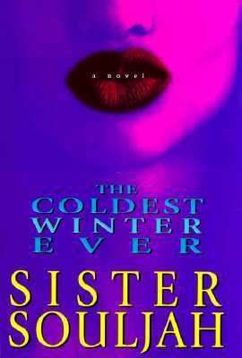 The Coldest Winter Ever - Sister Souljah - Hardcover