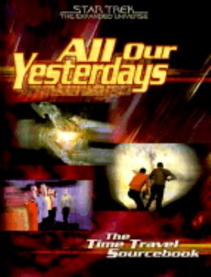 All Our Yesterdays: The Time Travel SourceBook - Steve Kenson - Paperback