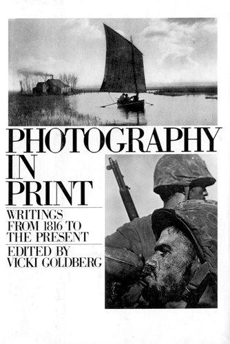 PHOTOGRAPHY IN PRINT (A Touchstone book)