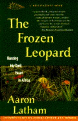 Frozen Leopard: Hunting My Dark Heart in Africa