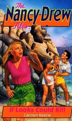If Looks Could Kill (Nancy Drew Files Series #91)