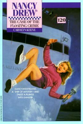 The Case of the Floating Crime (Nancy Drew Mystery Stories Series #120)