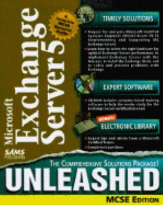 MS Exchange Server 4.5 Unleashed : MCSE Edition