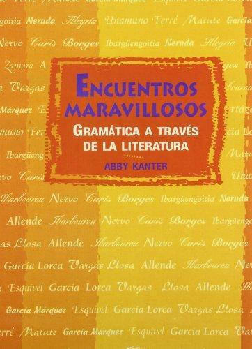 ENCUENTROS MARAVILLOSOS: GRAMATICA STUDENT EDITION SOFTCOVER