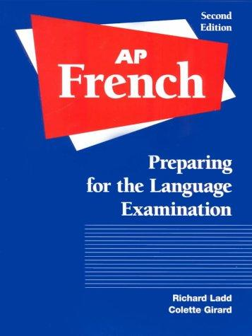 AP French: Preparing for the Language Examination