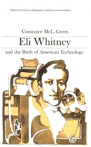 a biography of eli whitney an american manufacturer Eli whitney was an american inventor and manufacturer who's best known for inventing the cotton gin the results of whitney's.