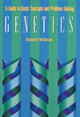 Genetics A Guide to Basic Concepts and Problem Solving
