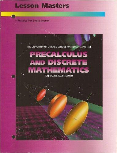 Precalculus and Discrete Mathematics Lesson Masters (University of Chicago School Mathematics Project)