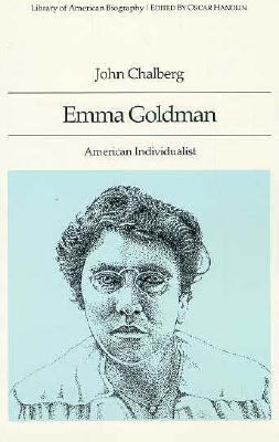 emma goldman american individualist essay The political philosophy of emma goldman this essay will thus explain the political philosophy of goldman but also emma goldman: american individualist.