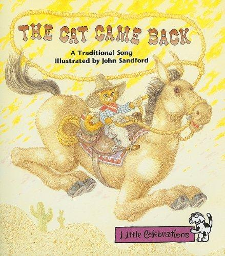 The Cat Came Back: A Traditional Song (Little Celebrations)