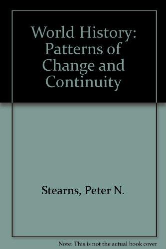 World History: Patterns of Change and Continuity