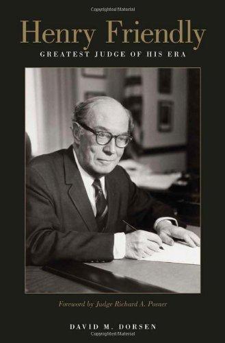 Henry Friendly, Greatest Judge of His Era