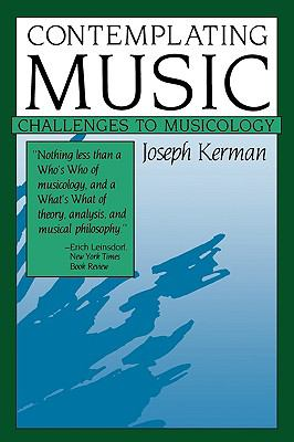 Contemplating Music Challenges to Musicology