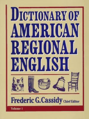 Dictionary of American Regional English A-C
