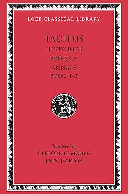 Tacitus Histories Iv-V, Annals I-III