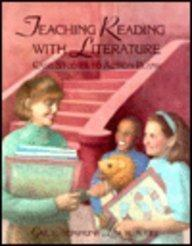 Teaching Reading with Literature: Case Studies to Action Plans