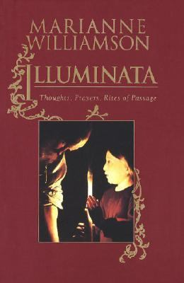 Illuminata Thoughts, Prayers, Rites of Passage