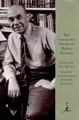 The Collected Essays of Ralph Ellison (Modern Library Series)