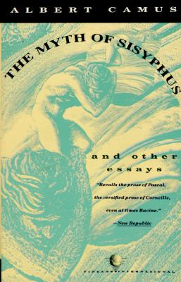 Myth of Sisyphus and Other Essays
