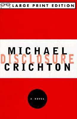 Disclosure - Michael Crichton - Paperback