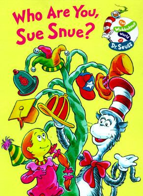 Who Are You, Sue Snue? (Wubbulous World of Reading Series) - Dr. Seuss - Hardcover