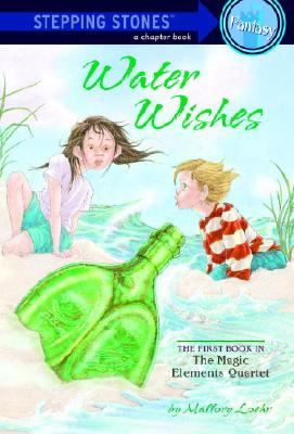 Water Wishes The First Book in the Magic Elements Quartet