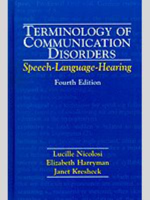 Terminology of Communication Disorders Speech-Language-Hearing