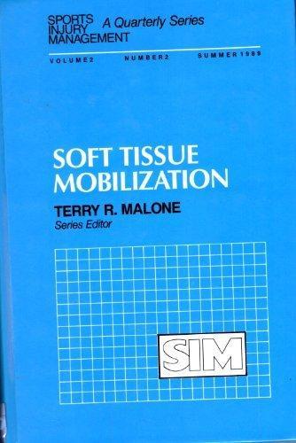 Soft Tissue Mobilization (Sports Injury Management Series)