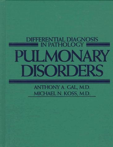 Differential Diagnosis in Pathology: Pulmonary Disorders