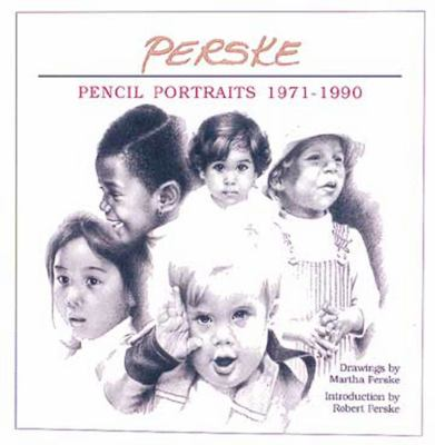 Perske Pencil Portraits 1971-1990
