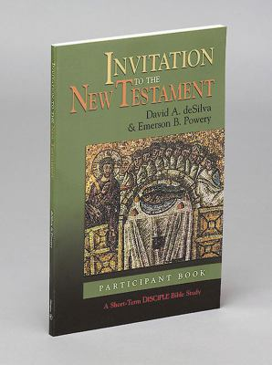 Invitation to the New Testament Disciple Short-term Studies, Participant's Book