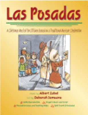 Las Posadas A Christmas Musical for Children from the Mexican Tradition